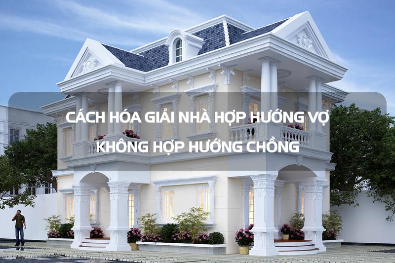 cach-hoa-giai-nha-hop-huong-vo-khong-hop-huong-chong