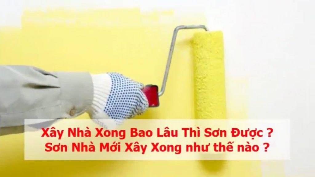 xay-nha-xong-bao-lau-thi-son-duoc-1