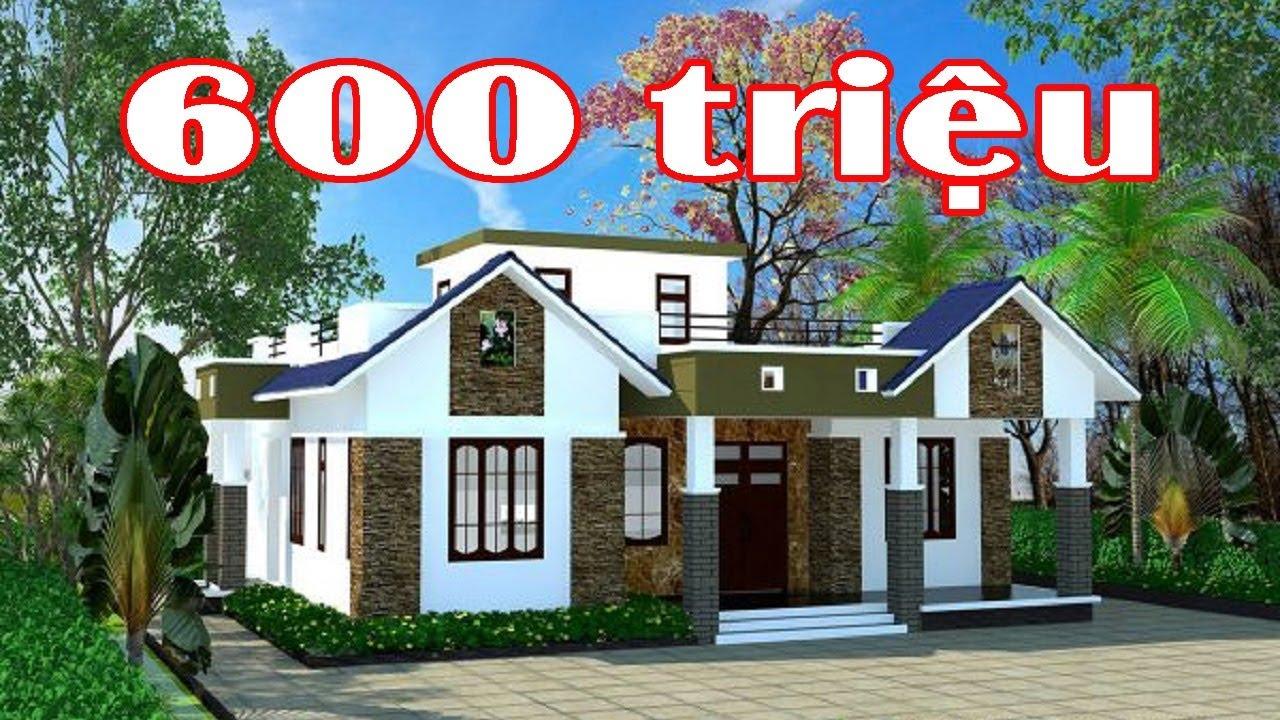 Bí quyết xây nhà tầm 600 triệu mang lại vẻ đẹp mỹ mãn